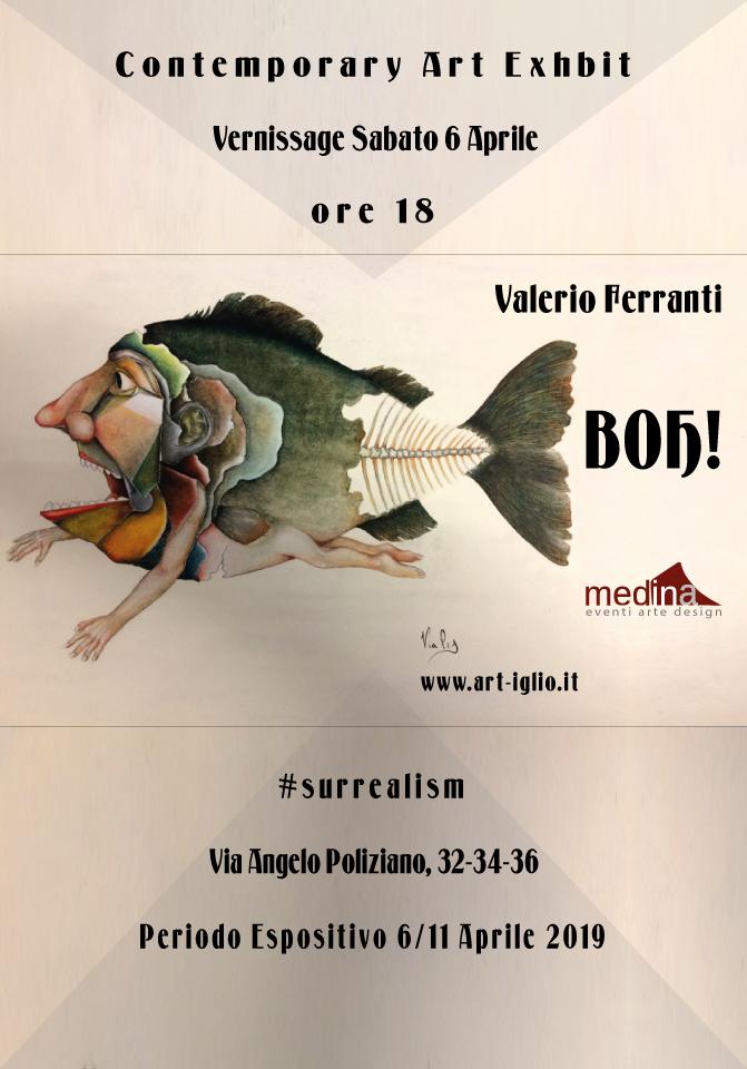 Boh! Mostra personale di Valerio Ferranti