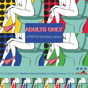 ADULTS ONLY - il POP di Tommaso Sacco