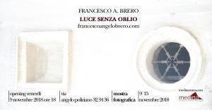 20181115-09 Francesco Brero Luce Senza Oblio